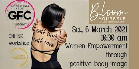 Women Empowerment through positive body image - Online Workshop tickets