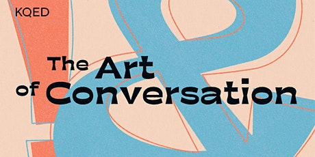 Art of Conversation: Immigration and Influence tickets