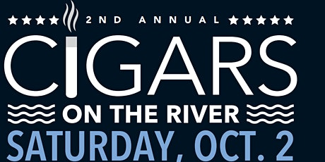 2nd Annual Cigars on the River tickets
