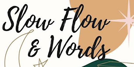Slow Flow Yoga and Words tickets