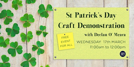 St Patrick's Day Craft Demonstration tickets