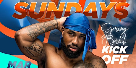 SIN SUNDAYS- SPRING BREAK KICKOFF tickets