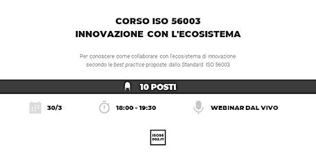 Corso ISO 56003 innovazione con l'ecosistema biglietti