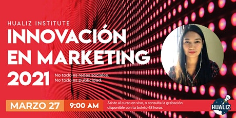 Innovación en marketing 2021. tickets