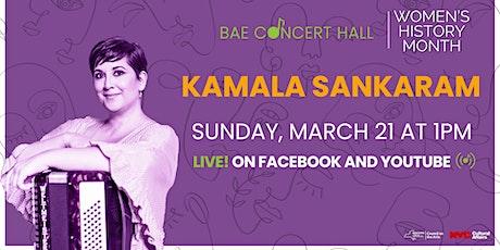 BAE Concert Hall| Kamala Sankaram tickets