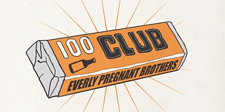 Everly Pregnant Brothers at 100 Club tickets