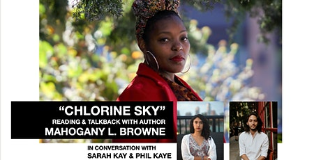"""""""Chlorine Sky"""" Reading and Talkback with Author, Mahogany L. Browne tickets"""