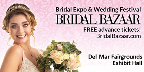 Bridal Bazaar - Bridal Expo & Wedding Expo - May 23rd, 2021 - NEW DATE tickets