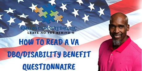 How to read VA DBQ/Disability Benefit Questionnaire tickets