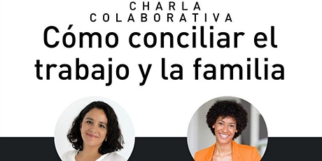 Conversaciones con Isabel y Teresa acerca de conciliación entradas