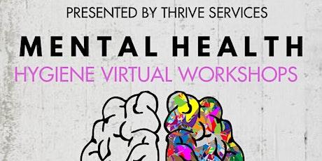 Mental health hygiene workshop tickets