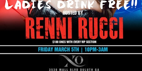 Renni Rucci LIVE All Star Weekend! Red Carpet Fridays at XO Lounge tickets