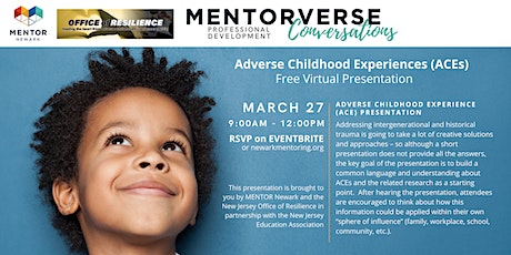 MENTOR Newark Professional Development: ADVERSE CHILDHOOD EXPERIENCE (ACE) tickets