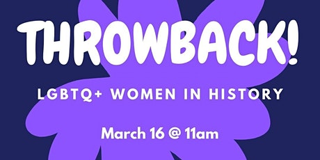 Throwback! LGBTQ+ Women in History tickets