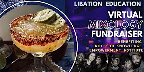 Libation Education | A Virtual Mixology Fundraiser Tickets