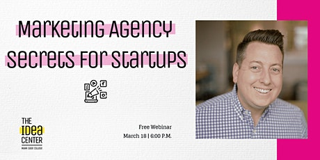 FREE WEBINAR: Marketing Agency Secrets for Startups tickets