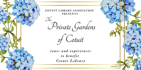 The Private Gardens of Cotuit tickets