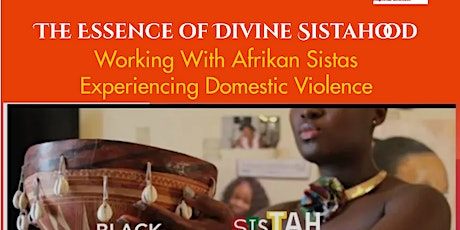 The Essence of Divine Sistahood That Underpins Working With Afrikan Sistas tickets