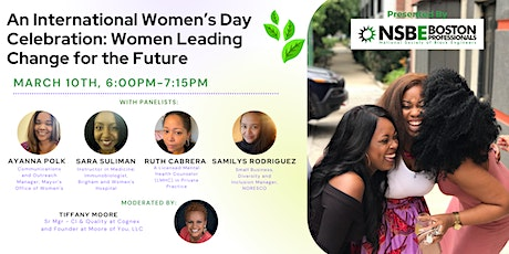 International Women's Day Celebration: Women Leading Change for the Future tickets