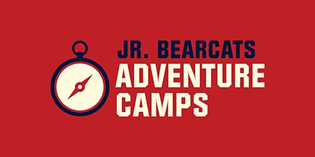 Junior Bearcats: Week-Long Adventure Camps (Ages 10-13) tickets
