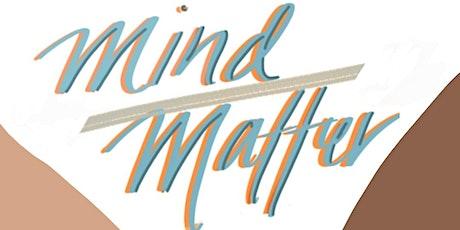 Mind over Matter Part II: Mental health as a Female Entrepreneur tickets