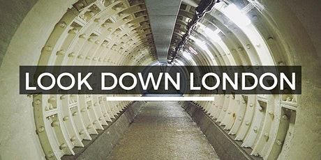 Look Down London -  Look Up London Virtual Walking Tour tickets