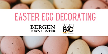 Virtual Easter Egg Decorating with Bergen Town Center x BPAC tickets