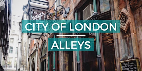 City of London Alleys -  Look Up London Virtual Walking Tour tickets