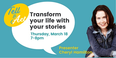 Transform your life with your stories tickets