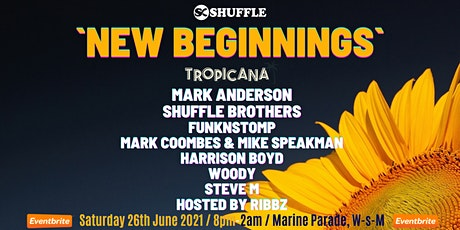 SHUFFLE Presents NEW BEGINNINGS tickets