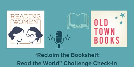 """""""Reclaim the Bookshelf: Read the World"""" Challenge Check-In tickets"""