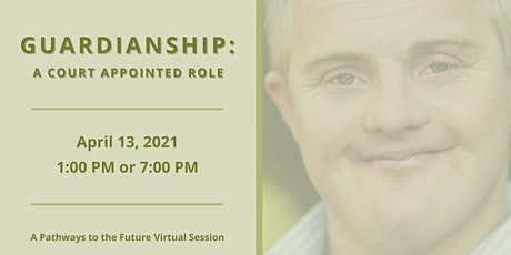 "Guardianship: A ""Pathways to the Future"" Virtual Session tickets"