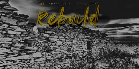 Rebuild - InterGenerational Mens Equipping Conference tickets