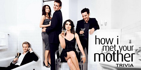 How I met your mother Trivia  Fundraiser(live host) via Zoom (EB) biglietti