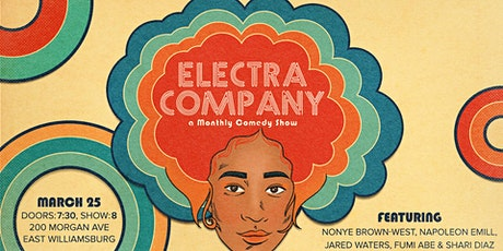 Electra Company: A Comedy Monthly Show tickets