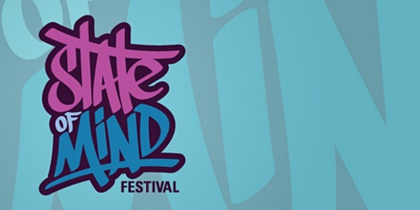State of Mind Festival tickets