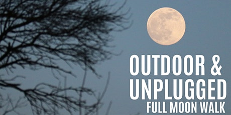 Outdoor & Unplugged: Full Moon Woods Walk tickets