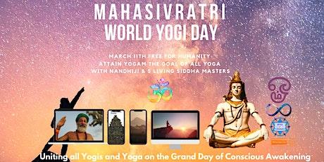 Mahasivratri World Yogi Day - Powerful Blessings of Grace biglietti