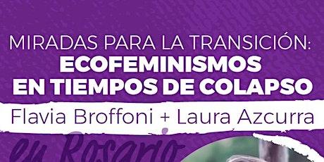 Taller Agenda Ecologista & Conversatorio Ecofeminismos entradas