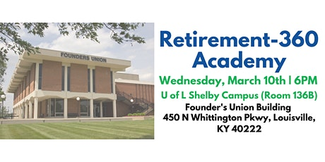 Retirement360 Academy | Louisville's Retirement Masterclass tickets
