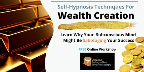 Self-Hypnosis for Wealth Creation tickets