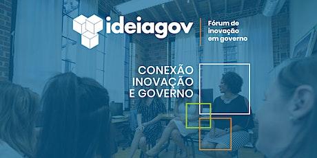 Fórum de Inovação em Governo IdeiaGov ingressos