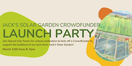 Jack's Solar Garden Virtual Launch Party tickets