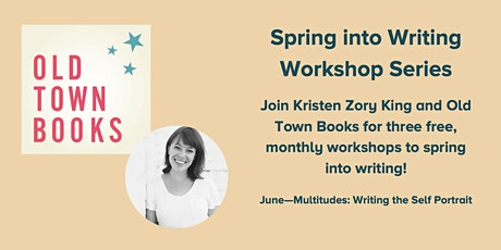 Writing Workshop with Kris King: Multitudes - Writing the Self Portrait tickets