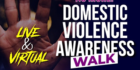 HUSH NO MORE  Domestic Violence Walk & Community Outreach tickets