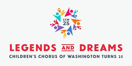 Legends and Dreams: Children's Chorus of Washington's 25th Anniversary Gala tickets