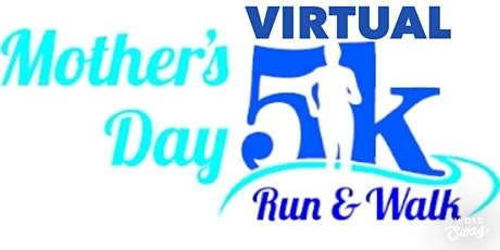 RUN LIKE A MOTHER Mother's Day Virtual Race tickets