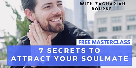 7 Secrets To Attracting Your Soulmate tickets