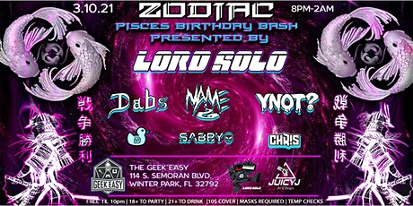 ZODIAC : PISCES BDAY BASH PRESENTED BY LORD SOLO tickets