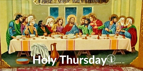 Holy Thursday Mass of the Lord's Last Supper Parish Church 7:00 PM tickets